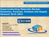 Superconducting Materials Market: Dynamics, Forecast, Analysis and Supply Demand 2015-2021