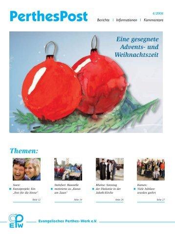 PerthesPost 4/2008 - Evangelisches Perthes-Werk eV