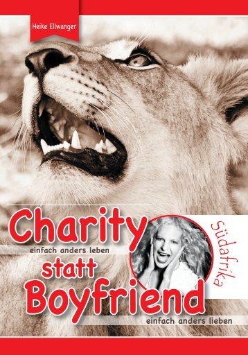 Charity statt Boyfriend