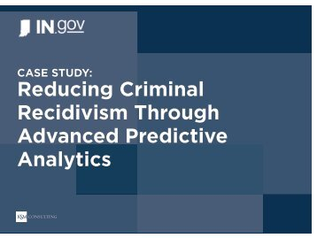 Reducing Criminal Recidivism Through Advanced Predictive Analytics