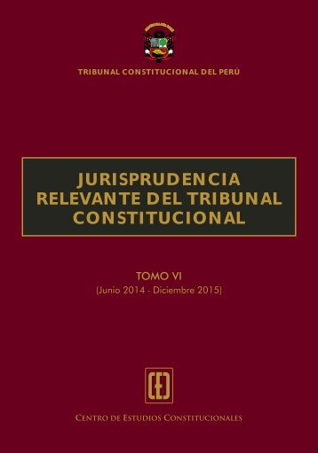 JURISPRUDENCIA RELEVANTE DEL TRIBUNAL CONSTITUCIONAL