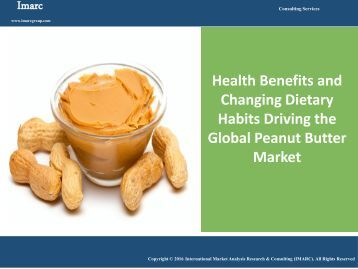 Peanut Butter Market Trends, Share, Size | Research Report