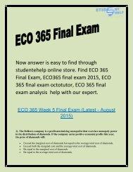 ECO 365 Final Exam - ECO 365 final exam octotutor : Studentehelp