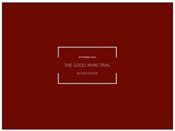 THE GOOD XMAS TRAIL