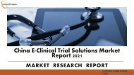 China E-Clinical Trial Solutions Market Report 2021