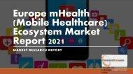 Europe mHealth (Mobile Healthcare) Ecosystem Market Report 2021