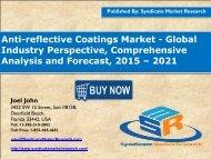 Anti-reflective Coatings Market: Dynamics, Forecast, Analysis and Supply Demand 2015-2021
