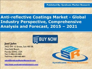 Anti-reflective Coatings Market: Dynamics, Forecast, Analysis and Supply Demand 2015-2021