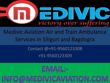 Emergency Air and Train Ambulance Services Provide By Medivic Aviation