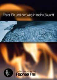Feuer, Eis und der Weg in meine Zukunft