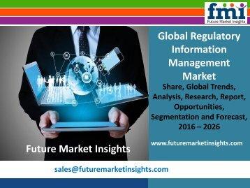 Regulatory Information Management Market To Make Great Impact In Near Future
