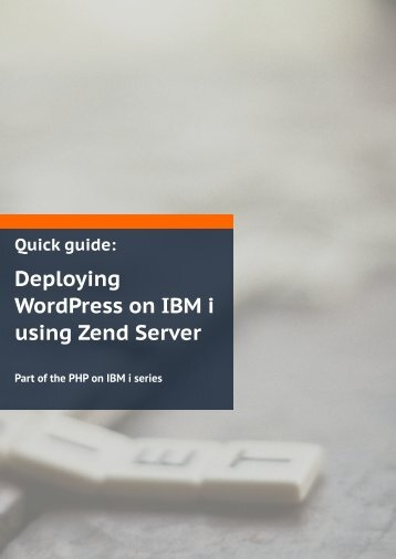Deploying WordPress on IBM i using Zend Server