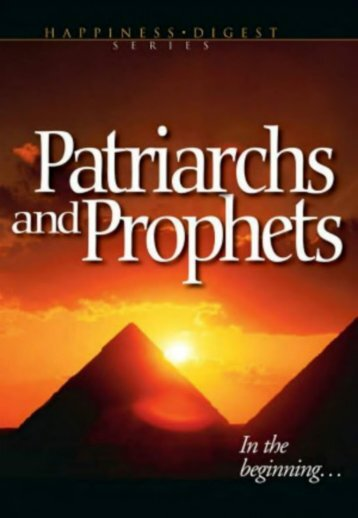 Patriarchs and Prophets Ellen G. White [New Version]