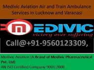 Medivic Aviation Provide Best Air and Train Ambulance Services in Lucknow and Varanasi