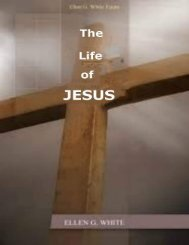 The Life of Jesus by Ellen G. White
