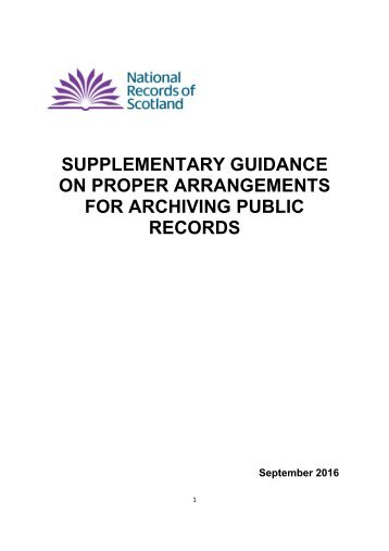 SUPPLEMENTARY GUIDANCE ON PROPER ARRANGEMENTS FOR ARCHIVING PUBLIC RECORDS