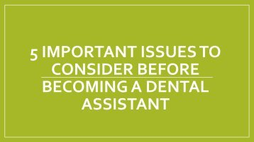 5 Important Things to Think About Before Becoming a Dental Assistant