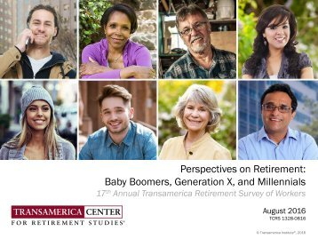 Perspectives on Retirement Baby Boomers Generation X and Millennials