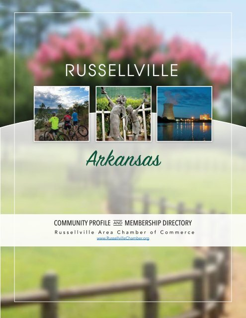 Russellville Area Chamber of Commerce Community Profile and Membership Directory