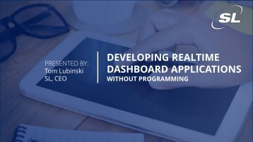 DEVELOPING REALTIME DASHBOARD APPLICATIONS