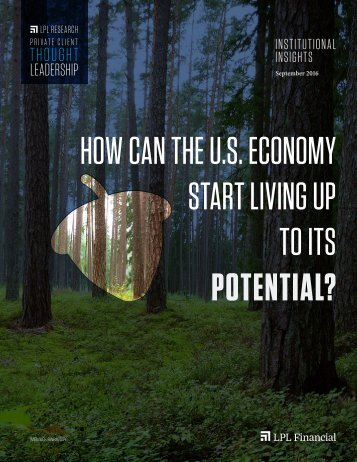 HOW CAN THE U.S ECONOMY START LIVING UP TO ITS POTENTIAL?