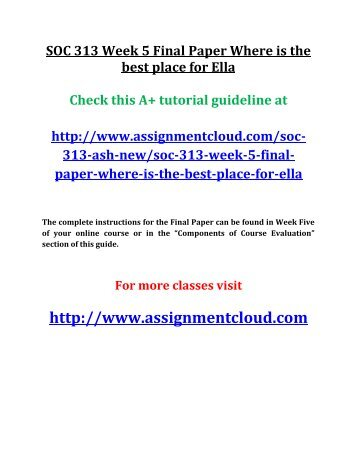 soc 313 complete class Soc 313 soc/313 soc313 week please complete a web search for soc305 soc/305 soc 305 week 2 discussion 1 / dq 1 legal representation and social class.