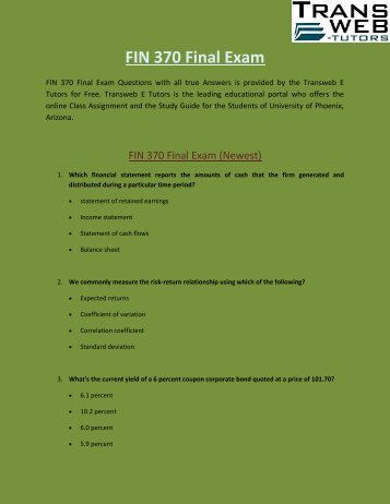 FIN 370 Final Exam | FIN 370 Final Exam Answers : Transweb E Tutors