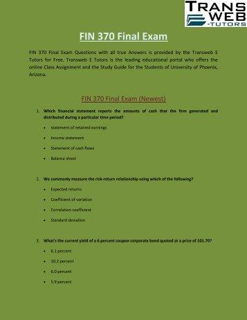 FIN 370 Final Exam | FIN 370 Final Exam Answers : Transweb E Tutors