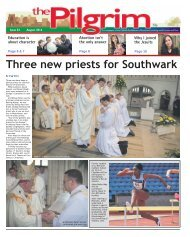 Issue 52 - The Pilgrim - August 2016 - The newspaper of the Archdiocese of Southwark