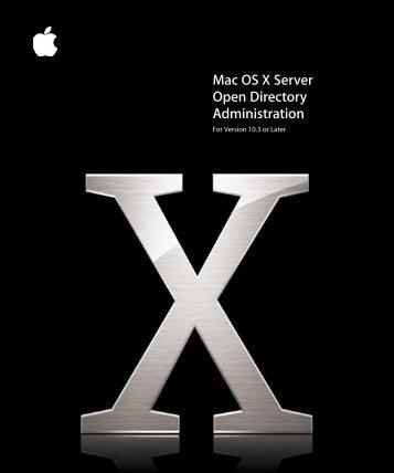 Apple Mac OS X Server v10.3 - Open Directory Administration - Mac OS X Server v10.3 - Open Directory Administration