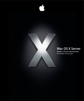 Apple Mac OS X Server v10.4 - Windows Services Administration - Mac OS X Server v10.4 - Windows Services Administration