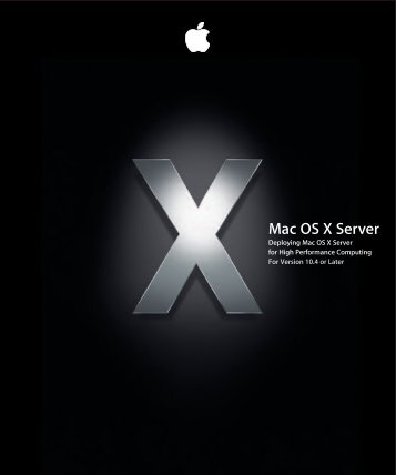 Apple Mac OS X Server v10.4 - High Performance Computing - Mac OS X Server v10.4 - High Performance Computing