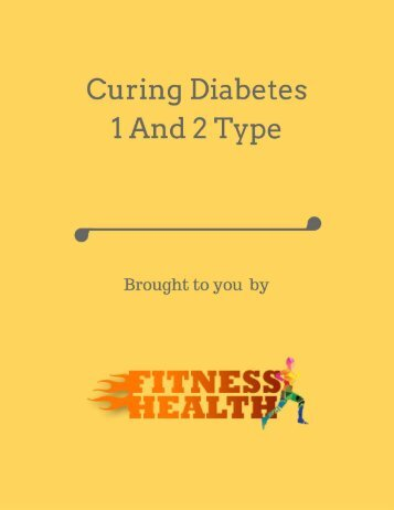 Curing Diabetes 1 And 2 Type