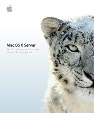 Apple Mac OS X Server v10.6 - Web Technologies Administration - Mac OS X Server v10.6 - Web Technologies Administration