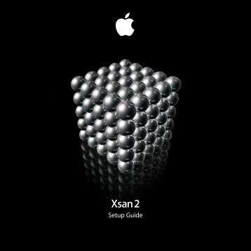 Apple Xsan 2 - Setup Guide - Xsan 2 - Setup Guide