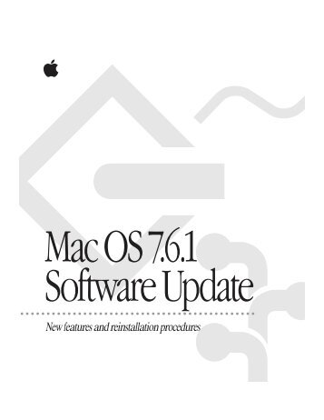 Apple Mac OS 7.6.1 Software Update - New features and reinstallation procedures - Mac OS 7.6.1 Software Update - New features and reinstallation procedures