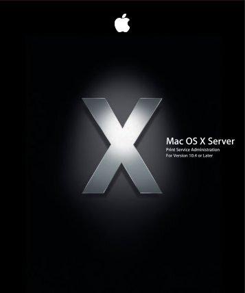 Apple Mac OS X Server v10.4 - Print Service Administration - Mac OS X Server v10.4 - Print Service Administration