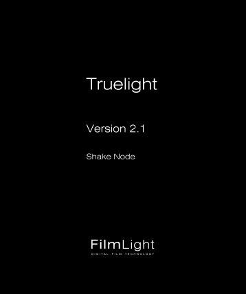 Apple Shake 4 Truelight User's Manual - Shake 4 Truelight User's Manual