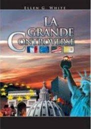 La Grande Controverse par Ellen White (Nouvelle Version)
