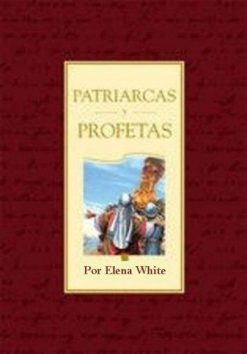 Patriarcas y Profetas por Elena White