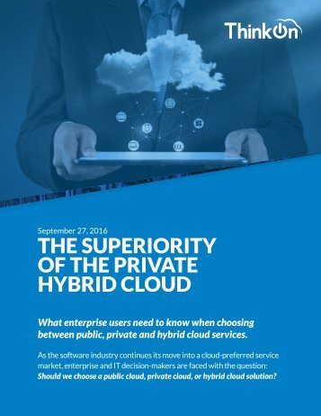 THE SUPERIORITY OF THE PRIVATE HYBRID CLOUD