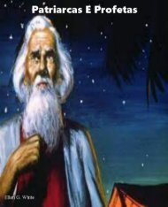Patriarcas e Profetas por Ellen G White [Edição Revisada]