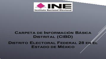 DISTRITAL (CIBD) DISTRITO ELECTORAL FEDERAL 28 ESTADO MÉXICO