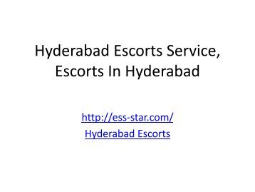 Hyderabad Escorts Service, Escorts In Hyderabad