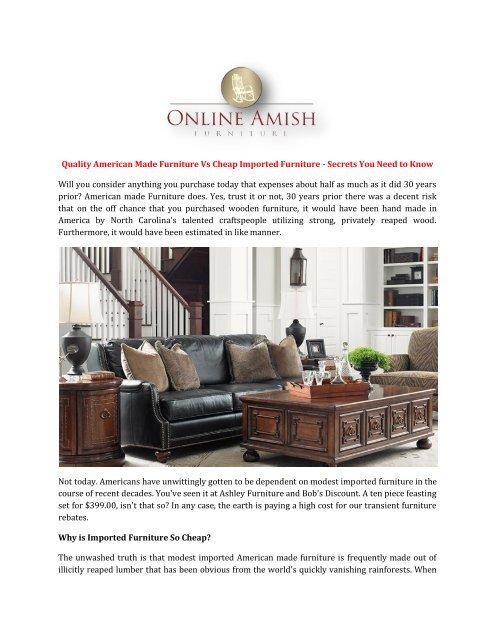 American Made Furniture >> Quality American Made Furniture Vs Cheap Imported Furniture