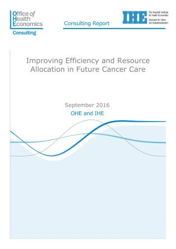 Improving Efficiency and Resource Allocation in Future Cancer Care