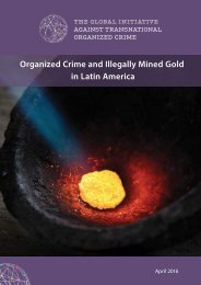 Organized Crime and Illegally Mined Gold in Latin America