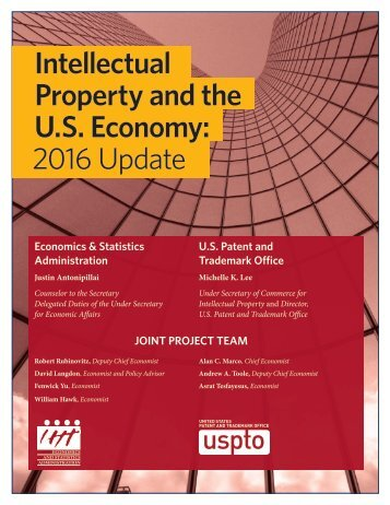 Intellectual Property and the U.S Economy 2016 Update