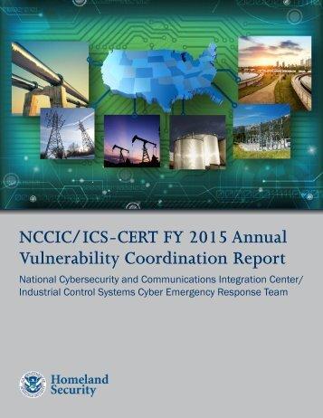 NCCIC/ICS-CERT FY 2015 Annual Vulnerability Coordination Report