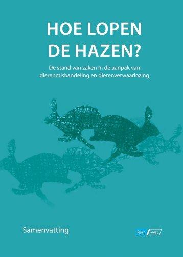 HOE LOPEN DE HAZEN?